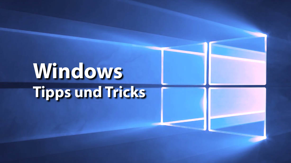 Windows - Tipps und Tricks