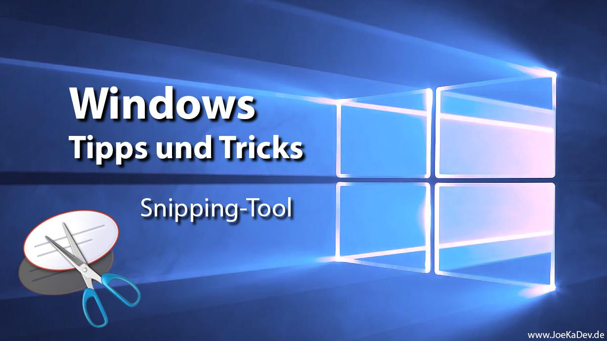 Windows Tipps und Tricks - Snipping-Tool